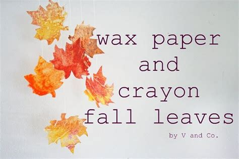 Wax Paper Craft - 17 best images about preschool leaf theme on