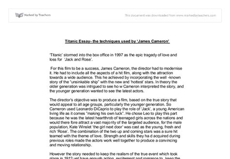 Titanic Essays by Titanic Essay The Techniques Used By Cameron Media Studies Marked By