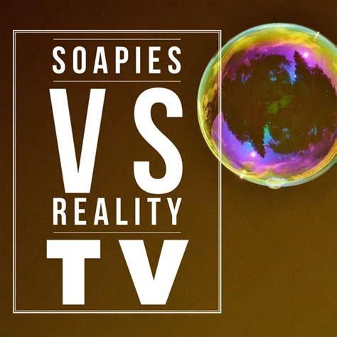 Thursday Three Reality Tv by Soapies Vs Reality Tv My Posts