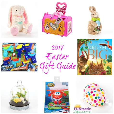 2017 easter gift guide funtastic life