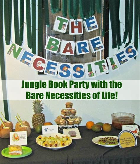 jungle book themed birthday party the bare necessities of life and king louie s coconut