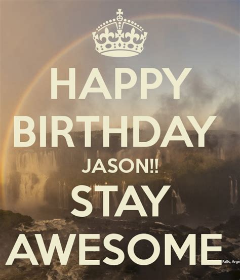 Happy Birthday Jason by Happy Birthday Jason Stay Awesome Poster Ananadanish