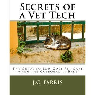cooperative veterinary care books secrets of a vet tech the guide to low cost care when