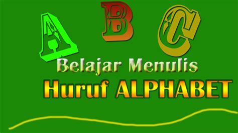 Belajar Menulis Huruf Besar By belajar menulis huruf besar kapital alphabet untuk