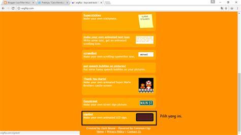 cara membuat tulisan berjalan online cara membuat tulisan led berjalan untuk dp bbm liza