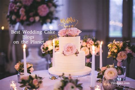 Top 30 Wedding Cake Blogs And Websites To Follow in 2019