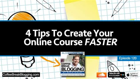4 Tips To Make Your - 4 tips to create your course faster and how to