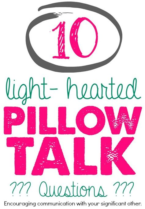Pillow Talk Questions For Couples by 10 Light Hearted Pillow Talk Questions For Couples This