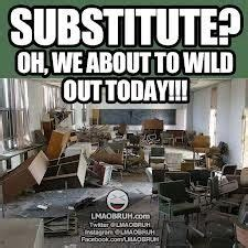substitute teacher meme google search teacher goodies