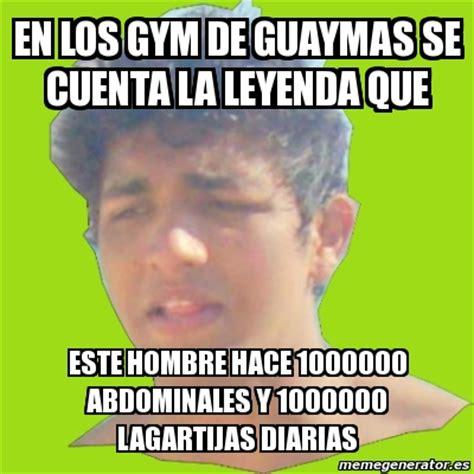 Memes De Gym En Espaã Ol - meme personalizado en los gym de guaymas se cuenta la