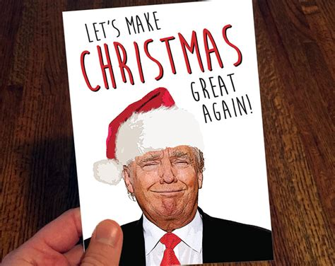 donald trump xmas cards donald trump christmas card let s make christmas by thprntshp