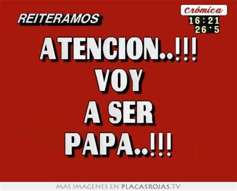 Imagenes Que Digan Voy A Ser Papa | atencion voy a ser papa placas rojas tv