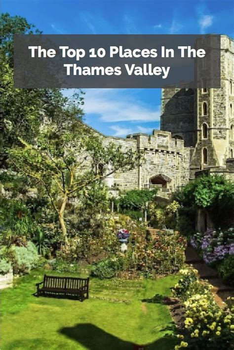 thames river london england oh the places to go the top 10 places in the thames valley river thames