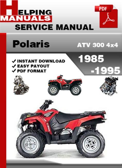 Polaris Atv 300 4x4 1985 1995 Service Repair Manual