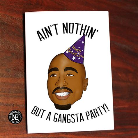Gangster Birthday Cards Funny Hip Hop Birthday Card Gangsta Party Ain T
