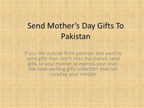 send s day gifts send mother s day gifts to pakistan authorstream