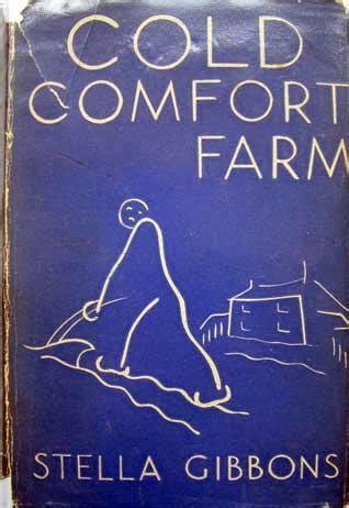 Cold Comfort Idiom Meaning by 10 Books Written In The 1930s We Even More Today