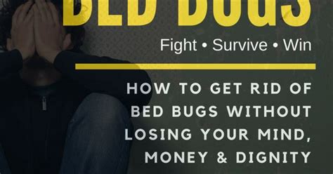 learn how to get rid of bed bugs without losing your mind