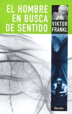 libro en busca de la libro el hombre en busca de sentido viktor frankl pdf dig info