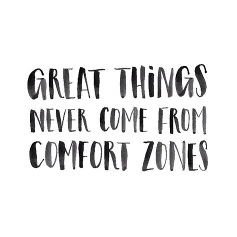 comfort zone quotes inspiration pinterest great things never come from comfort zones motivation