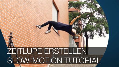tutorial instagram slow motion zeitlupe erstellen i slow motion tutorial youtube