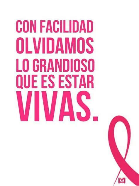 imagenes positivas sobre el cancer tips para prevenir el c 225 ncer de mama frases amor and videos