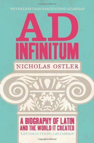 biography book length ad infinitum a biography of latin reading length