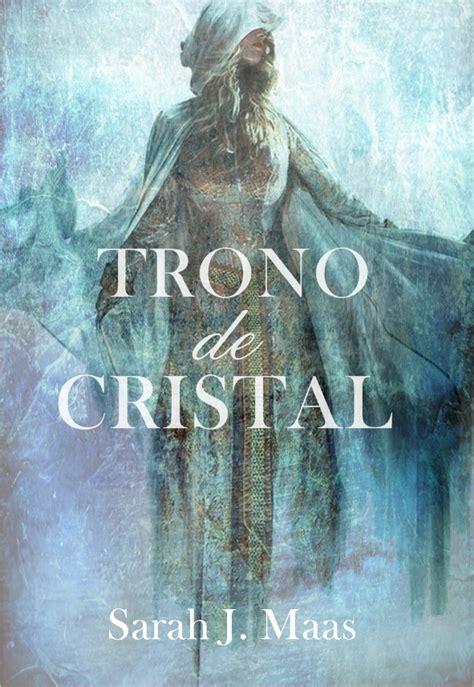 trono de cristal 1 que electricidad moda masculina literatura cine etc junio 2014