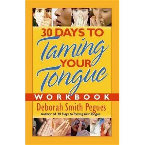 30 days of books 30 days to taming your tongue workbook by deborah smith