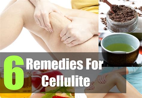 top 6 home remedies for cellulite remedies for