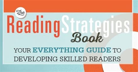 the reading strategies book your everything guide to developing skilled readers an apple for the reading strategies goal 2