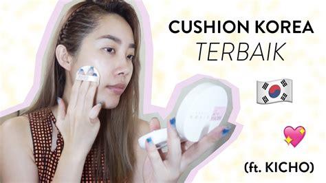 review cushion korea terbaik  kulit kombinasi
