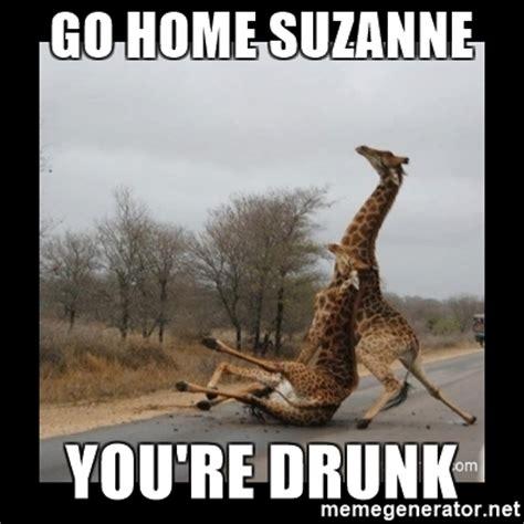 Drunk Giraffe Meme - go home suzanne you re drunk trust fall giraffes meme