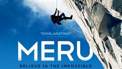 Or Documentary Meru Documentary Alpinism Documentary 2015