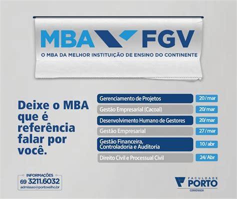 Mba Fgv Belem by Faculdade Porto Abre Novas Turmas De Mba Fgv Em Porto