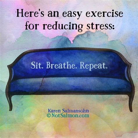quotes about and 14 quotes about anxiety and lowering stress salmansohn