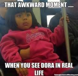 Funny Life Memes - that awkward moment funny dora real life meme funny