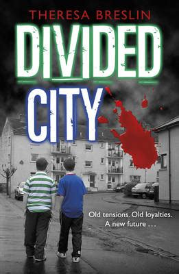 divided city by theresa breslin waterstones