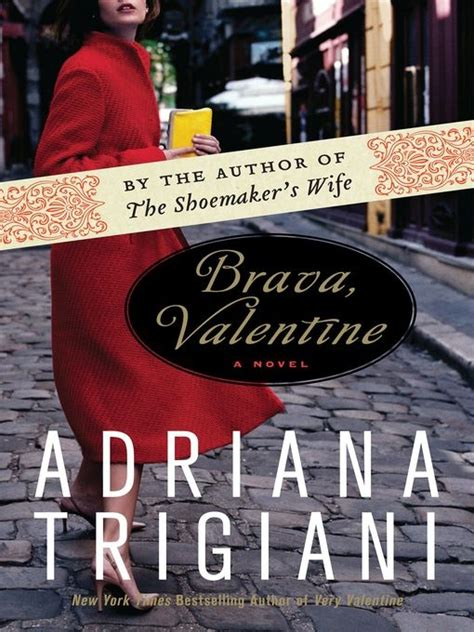 Brava A Novel 22 best great reads trigiani images on