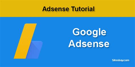 download tutorial google adsense adsense tutorial adsense guideline sitesbay