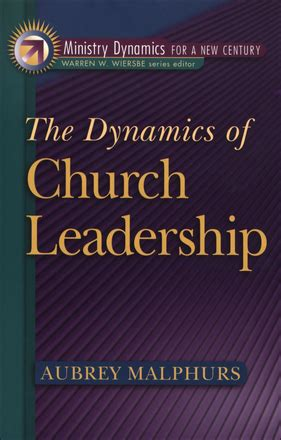 the in the of the church the dynamic of god books the dynamics of church leadership baker publishing