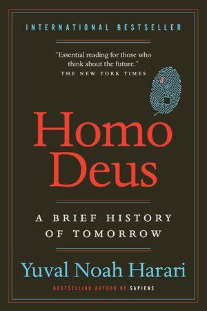 homo deus a brief homo deus penguin random house canada