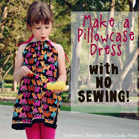 design clothes without sewing how to make a pillowcase dress without sewing scattered