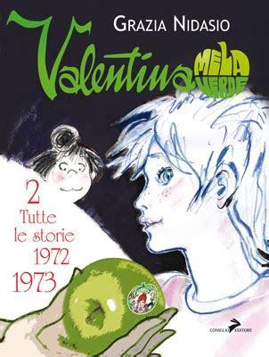 le storie del sorriso vol 7 valentina camerini manuela salvi libro mondadori ibs fumetti di carta valentina mela verde tutte le storie vol 2