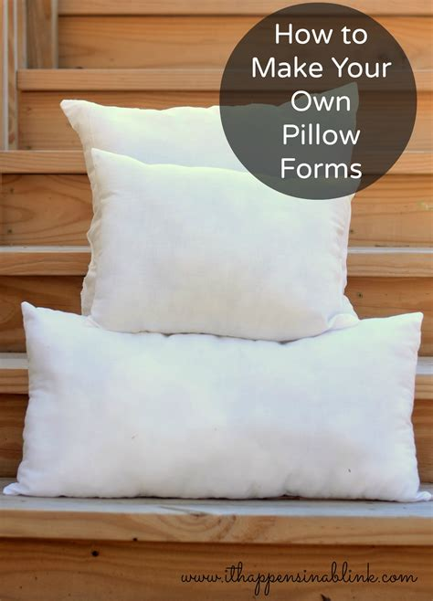 how to make your own pillow forms