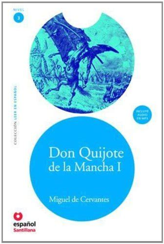 leer en espanol 8493477265 don quijote de la mancha i cd leer en espanol level 3 spanish edition association for