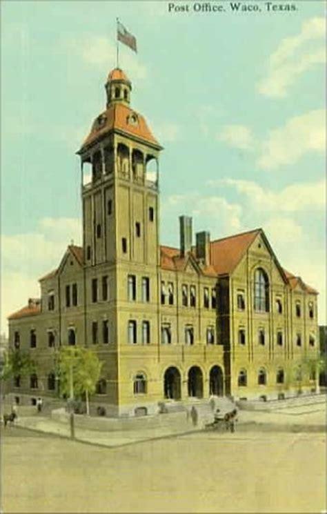 Waco Post Office by Waco