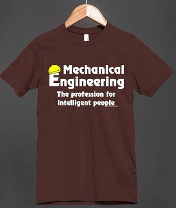 Tshirt Mechanical Engineering t shirt design for mechanical engineers me mechanical