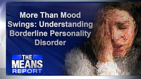 personality swings more than mood swings understanding borderline