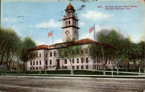 El Paso County Colorado Court Records El Paso County Court House Colorado Springs Co